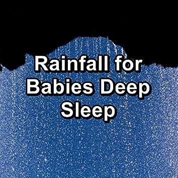 Rainfall for Babies Deep Sleep
