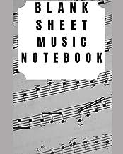 Blank Sheet Music Notebook: Musicians Notebook, Music Manusc