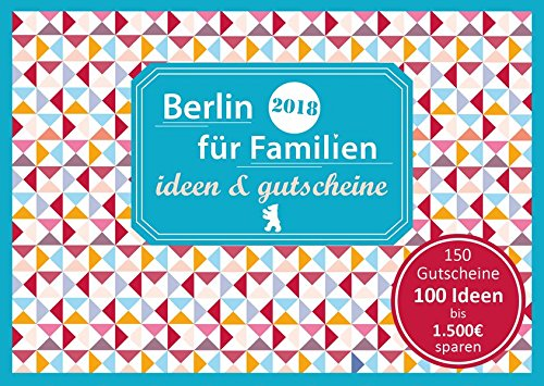 Berlin für Familien - ideen &...