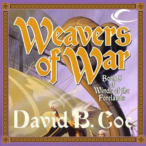 Weavers of War audiobook cover art