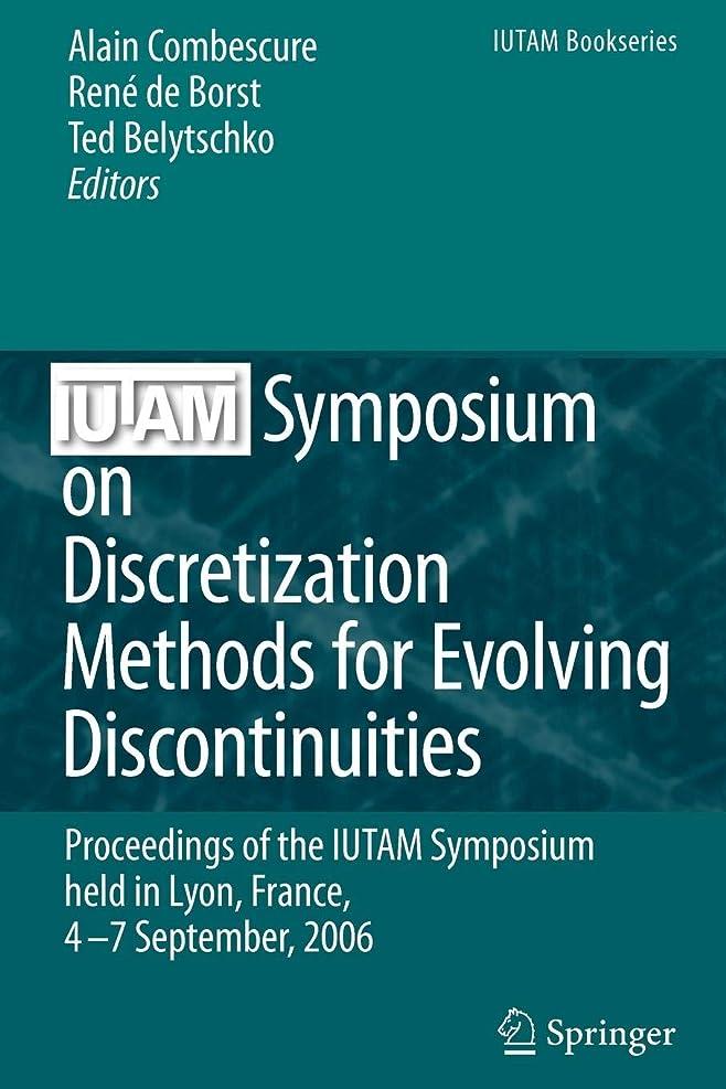 メタルライン穿孔するカップIUTAM Symposium on Discretization Methods for Evolving Discontinuities: Proceedings of the IUTAM Symposium held Lyon, France, 4 – 7 September, 2006 (IUTAM Bookseries)