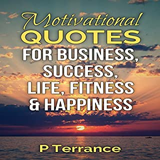 Motivational Quotes for Business, Success, Life, Fitness & Happiness cover art