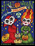 Halloween Darlings: Cute, Whimsical and Fun Halloween Trick or Treaters to color. Perfect Halloween Coloring fun for all ages. By Deborah Muller - Deborah Muller