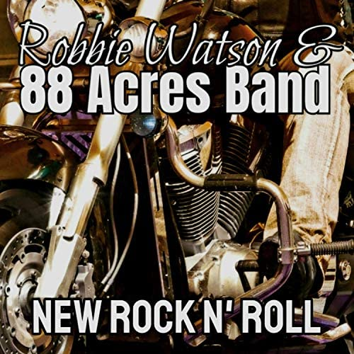Robbie Watson & 88 Acres Band