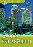 Oxford Read and DiscoveR: Level 3: 600-Word Vocabulary Super Structures Audio CD Pack by Fiona Undrill(2010-07-15)