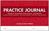 Practice Journal: Weekly Planner for Music Students (ACCESSOIRE)