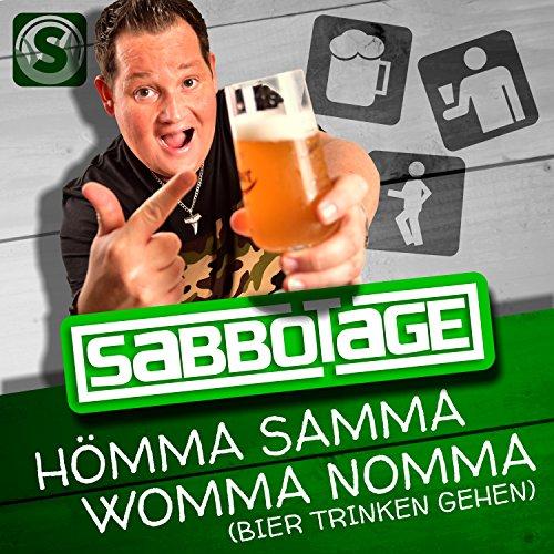 Hömma Samma Womma Nomma (Bier Trinken Gehen)