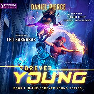 Forever Young     Forever Young, Book 1              By:                                                                                                                                 Daniel Pierce                               Narrated by:                                                                                                                                 Leo Barnabas                      Length: 9 hrs and 55 mins     181 ratings     Overall 4.2