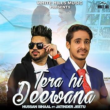 Tera Hi Deewana (feat. Jatinder Jeetu)