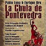 La Chula de Pontevedra: Acto II: Romería Gallega 'Non che Canto por Cantare' [Clean]