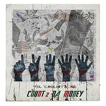 Count 2 Da Money
