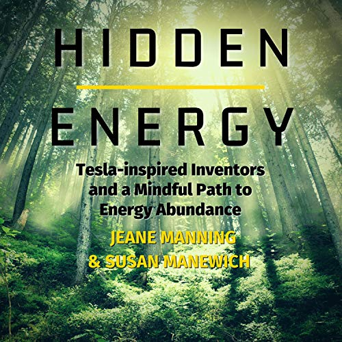 Hidden Energy Audiobook By Jeane Manning, Susan Manewich cover art