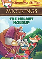 The Helmet Holdup (Micekings)