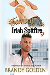 Taming His Irish Spitfire Kindle Edition