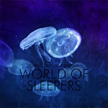 World Of Sleepers (2015 Remaster)