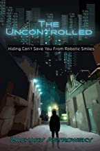 The Uncontrolled: Hiding Can't Save You From Robotic Smiles