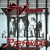 Prisoners by Steel Vengeance (2012-11-06)
