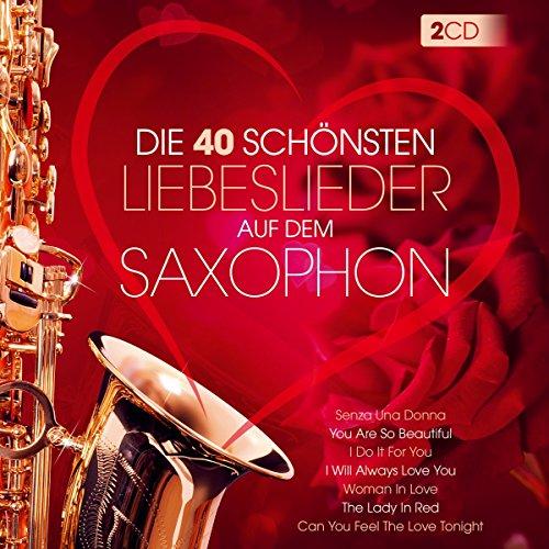 Die 40 schönsten Liebeslieder auf dem Saxophon; Instrumental; I Just Called To Say I Love You; My Love; Ti Amo; Moonlight Sax; Lovers Island; Romantic Dreams;