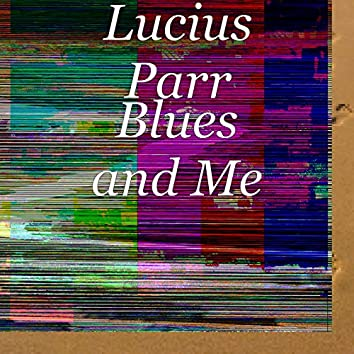 Blues and Me