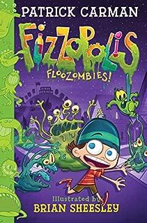 Fizzopolis #2: Floozombies!