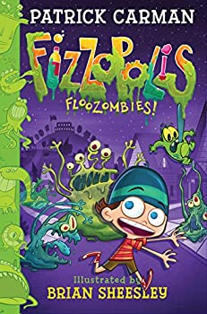 Fizzopolis #2: Floozombies! 0062393928 Book Cover