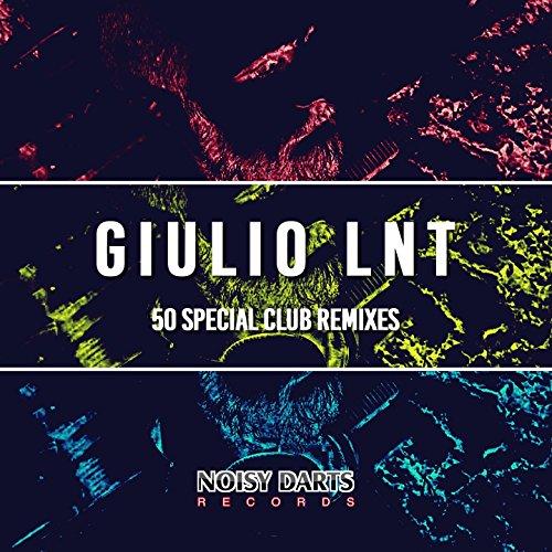 Giulio Lnt 50 Special Club Remixes