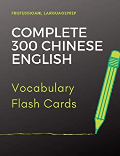 Complete 300 Chinese English Vocabulary Flash Card: Learning Full Basic Vocabulary builder with big flashcards games for beginners to advanced level, ... language test exam as well as daily used.