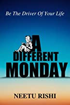 A Different Monday