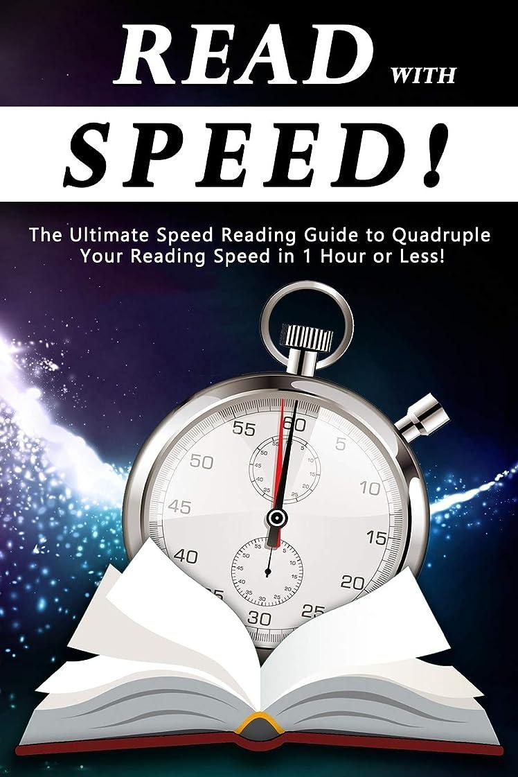 写真彼らウールRead With Speed: The Ultimate Speed Reading Guide to Quadruple Your Reading Speed in 1 Hour or Less!