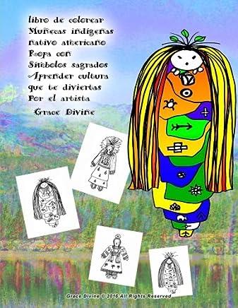 libro de colorear Muñecas indígenas nativo americano Ropa con Símbolos sagrados Aprender cultura que te diviertas