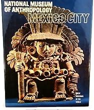 Museu Nacional de Antropologia da Cidade do México (Great Museums of the World 0