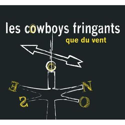 VENT TÉLÉCHARGER QUE DU FRINGANTS LES COWBOYS