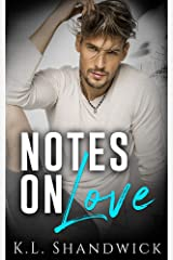 Notes On Love: (Enemies to Lovers, second chance romance standalone) Kindle Edition
