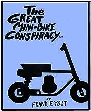 The Great Mini Bike Conspiracy