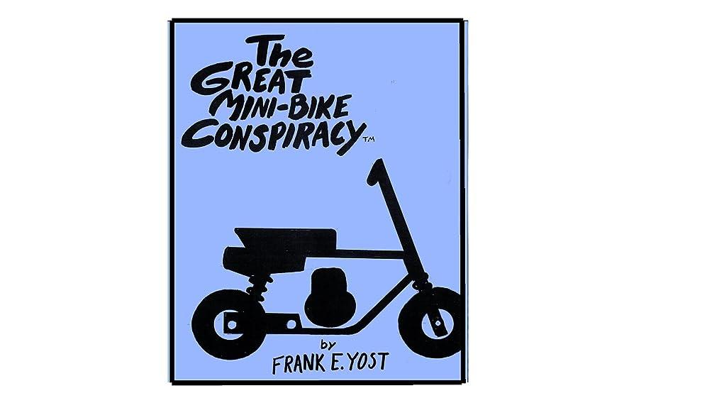 扇動管理者深くThe Great Mini Bike Conspiracy (English Edition)