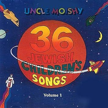 36 Jewish Children's Songs: Vol. 1