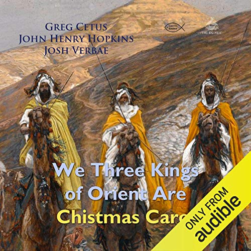 We Three Kings of Orient Are Christmas Carol cover art