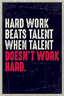 SJC Hard Work Beats Talent When Talent Doesn't Work Hard Wall Poster Print|Classroom Office Business Dorm Home Office|18 X 12 in|SJC75
