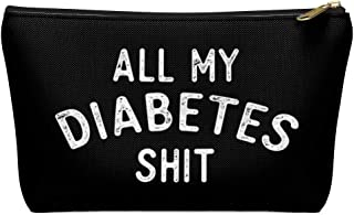 All My Diabetes Shit Pouch Bag