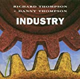 Industry [with Danny Thompson]