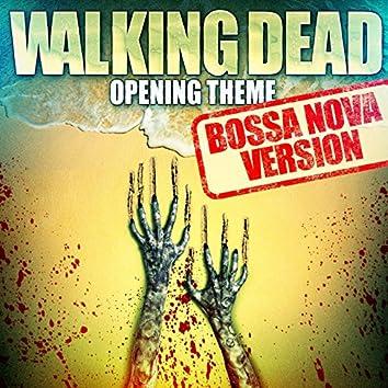The Walking Dead - Opening Theme (Bossa Nova Version)