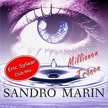 Millionen Tränen (Eric Sylaar Club Mix)