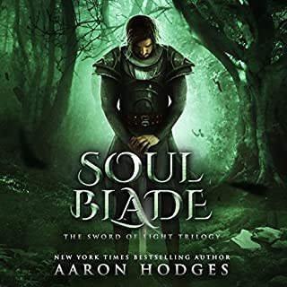 Soul Blade     The Sword of Light Trilogy, Book 3              By:                                                                                                                                 Aaron Hodges                               Narrated by:                                                                                                                                 David Stifel                      Length: 9 hrs and 36 mins     20 ratings     Overall 4.5