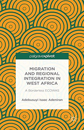 Migration and Regional Integration in West Africa: A Borderless ECOWAS (English Edition)