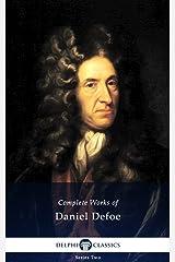 Delphi Complete Works of Daniel Defoe (Illustrated) Kindle Edition