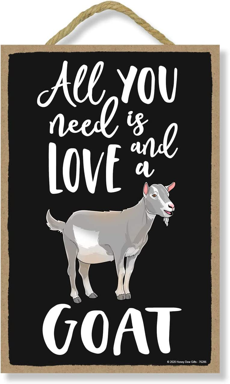depot Honey Dew Tampa Mall Gifts All You Need is a and Goat Decor Funny Love Home