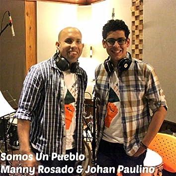 Somos un Pueblo (feat. Johan Paulino)