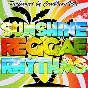 Sunshine Reggae Rhythms