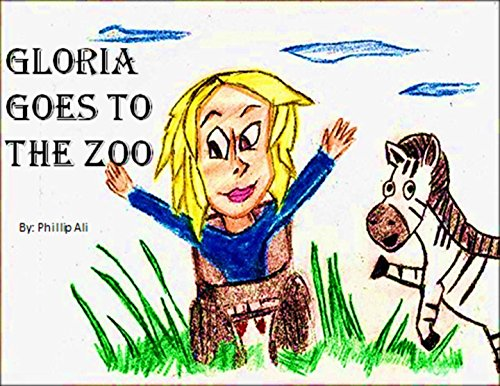 Gloria goes to the zoo (I think I can Book 2) (English...