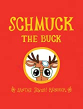 Schmuck the Buck: Santa's Jewish Reindeer